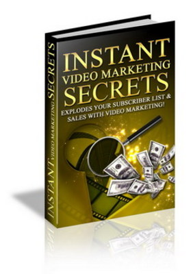 Product picture Instant Video Maketing Secrets