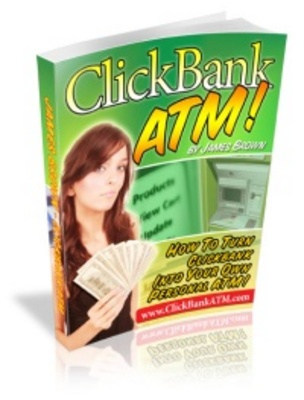 Product picture Clickbank ATM- Make Money With Clickbank